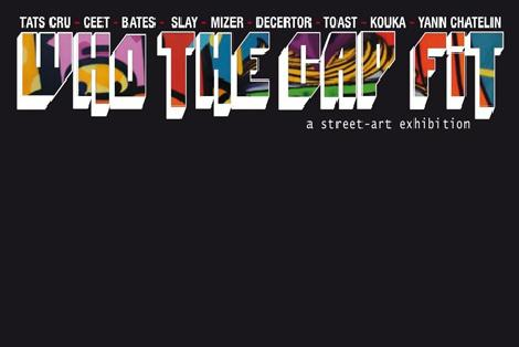 Expo de Street Art: Who the cap fit in?