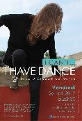 I can't... I have dance